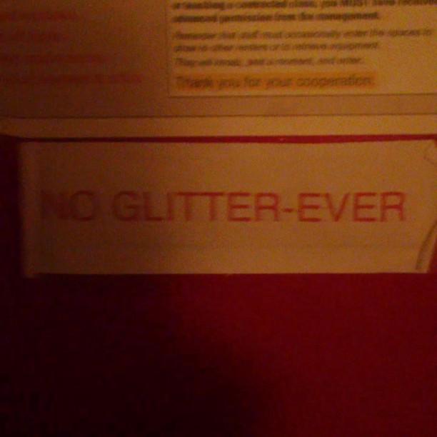 No glitter ever.